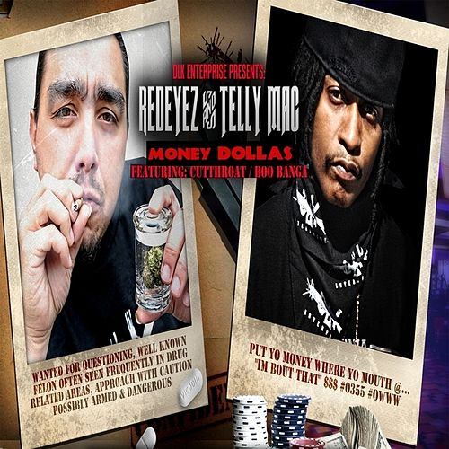 Money Dollas (feat. Telly Mac, Cutthroat & Boo Banga) - Single de Redeyez