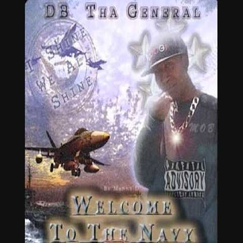 Welcome To Tha Navy von D.B. Tha General