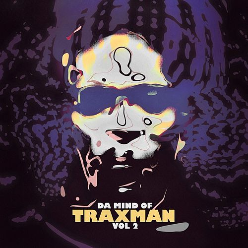 Da Mind Of Traxman, Vol.2 by Traxman
