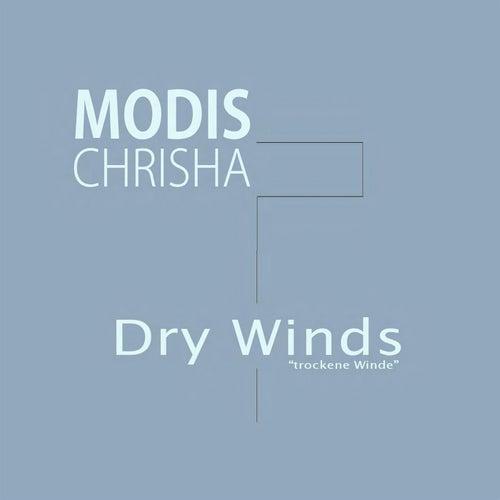 Dry Winds (trockene Winde) von Modis Chrisha