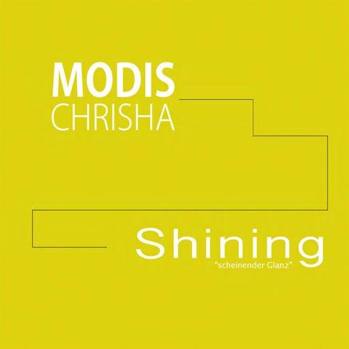 Shining (scheinender Glanz) von Modis Chrisha
