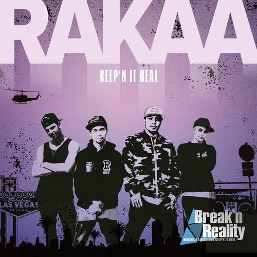 Rakaa - Making A Living And Keep'n It Real (Original Soundtrack Of Break'n Reality) by Rakaa
