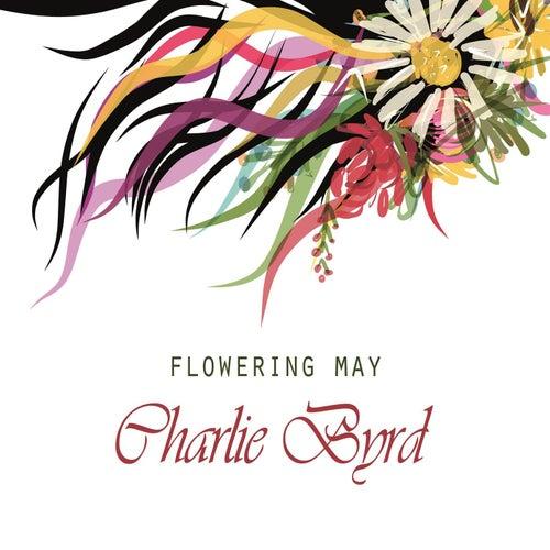 Flowering May von Charlie Byrd