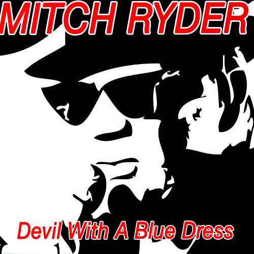 Devil With A Blue Dress de Mitch Ryder