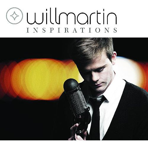 Inspirations by Will Martin