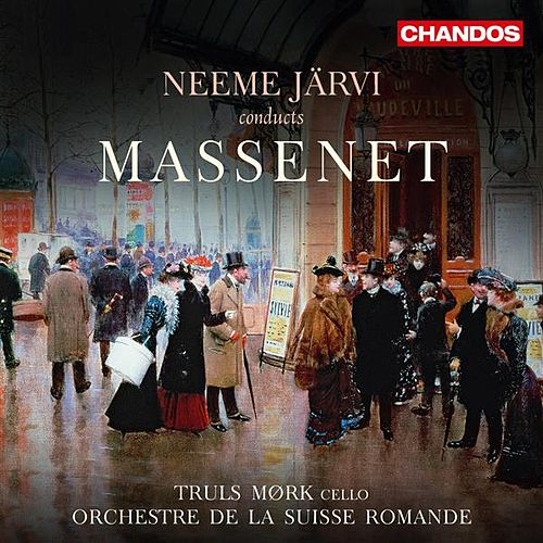Neeme Järvi Conducts Massenet von Various Artists