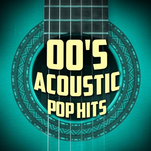 00's Acoustic Pop Hits de Guitar Tribute Players