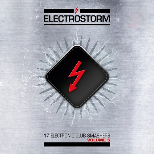 Electrostorm Vol. 5 by Various Artists