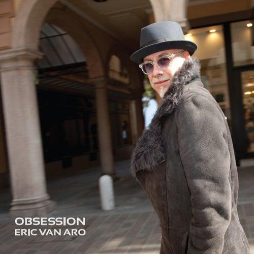 Obsession von Eric Van Aro