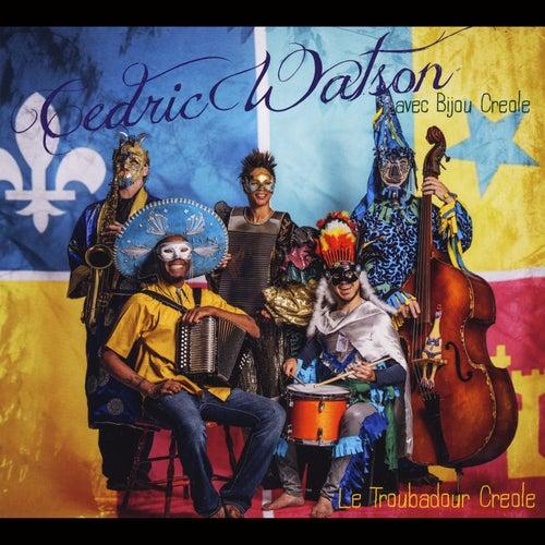 Le Troubadour Creole by Cedric Watson