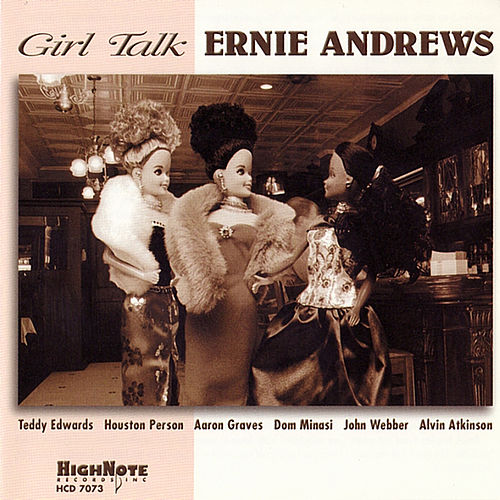 Girl Talk by Ernie Andrews