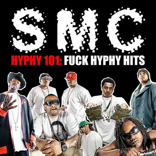 Hyphy 101: Fuck Hyphy Hits de Various Artists