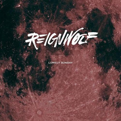 Lonely Sunday de Reignwolf