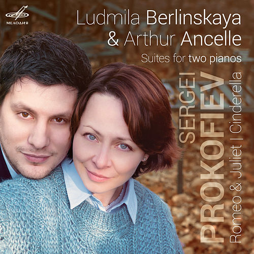 Berlinskaya & Ancelle: Suites for Two Pianos von Ludmila Berlinskaya