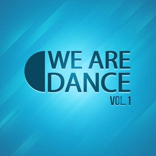 We Are Dance, Vol. 1 von Various Artists