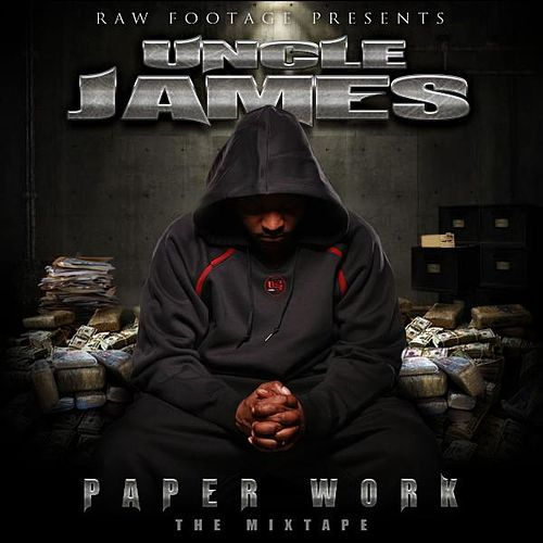 Paperwork Mixtape by Uncle James