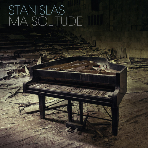 Ma solitude by Stanislas