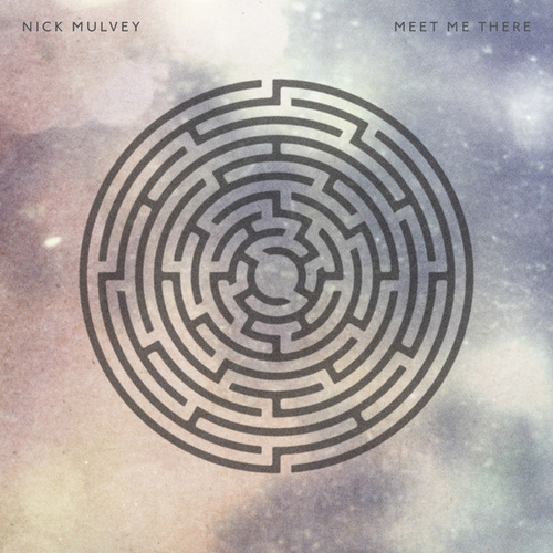 Meet Me There von Nick Mulvey