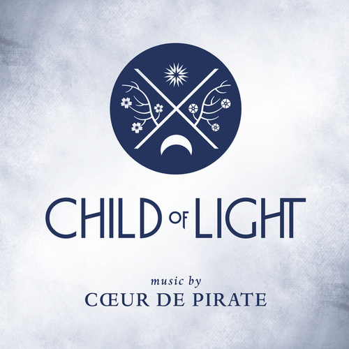 Child Of Light de Coeur de Pirate