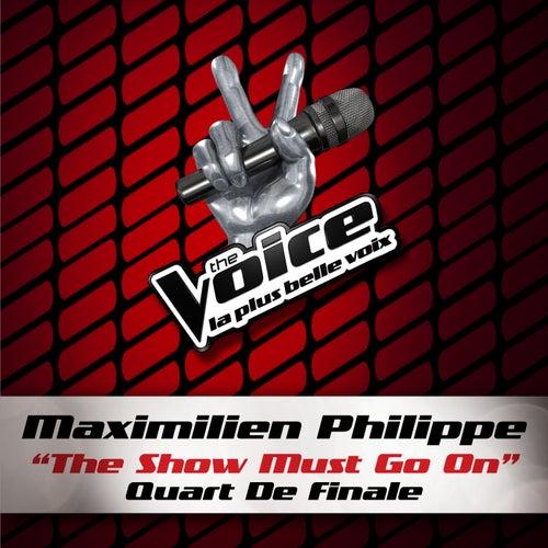 The Show Must Go On - The Voice 3 de Maximilien Philippe
