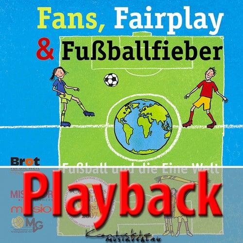 Fans, Fairplay & Fußballfieber (Playback) von Reinhard Horn