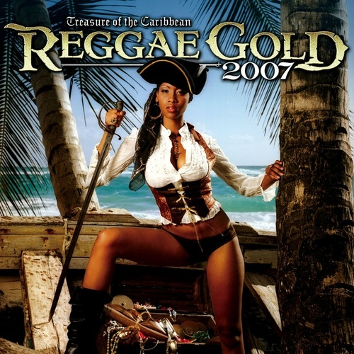 Reggae Gold 2007 by Various Artists