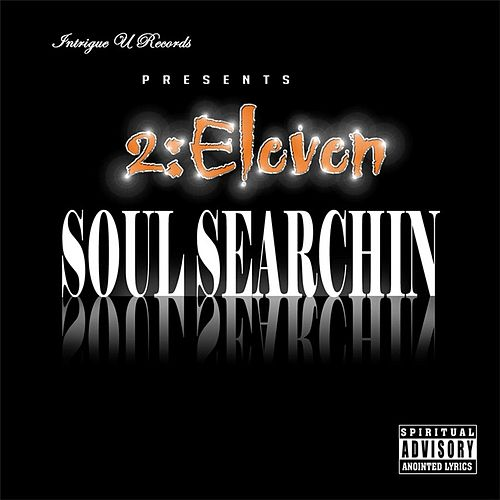 Soul Searchin by 2:Eleven