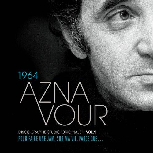 Vol.9 - 1964 Discographie Studio Originale de Charles Aznavour