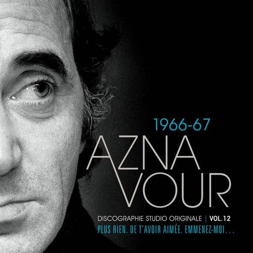 Vol.12 - 1966/67 Discographie Studio Originale de Charles Aznavour