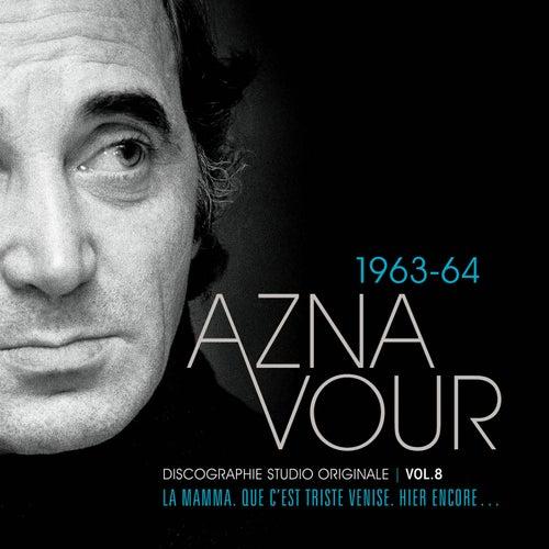 Vol. 8 - 1963/64 Discographie studio originale de Charles Aznavour