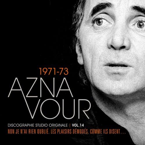 Vol.14 - 1971/73 Discographie Studio Originale de Charles Aznavour