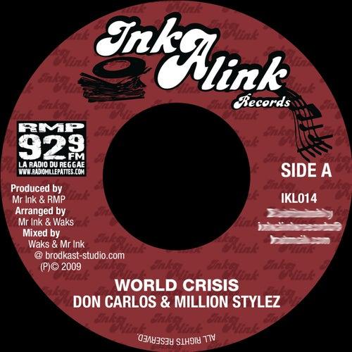 World Crisis (Inkalink Allstars) by Million Stylez
