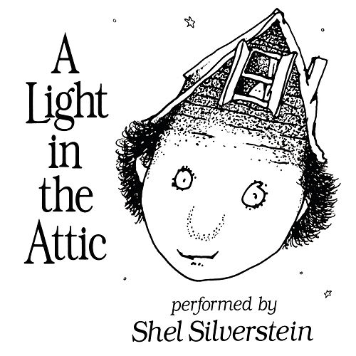 A Light In The Attic de Shel Silverstein