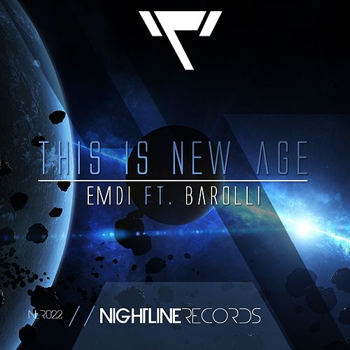 This Is New Age (feat. Barolli) by Emdi