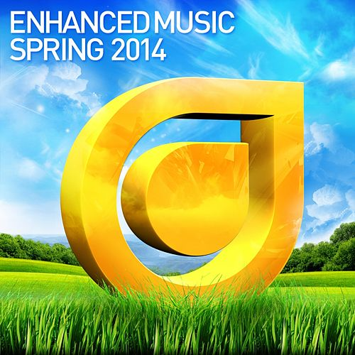 Enhanced Music: Spring 2014 - EP by Various Artists