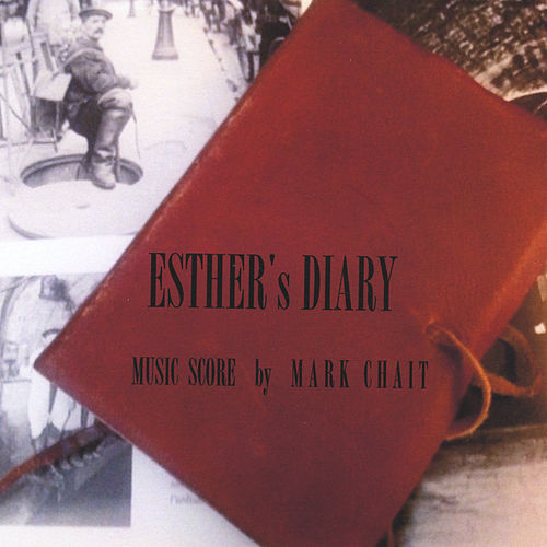 Esther's Diary by Mark Chait