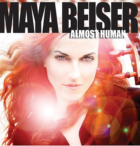Almost Human by Maya Beiser