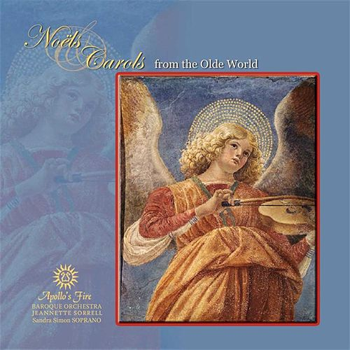 Noels And Carols From The Olde World von Apollo's Fire