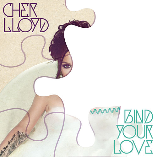 Bind Your Love von Cher Lloyd