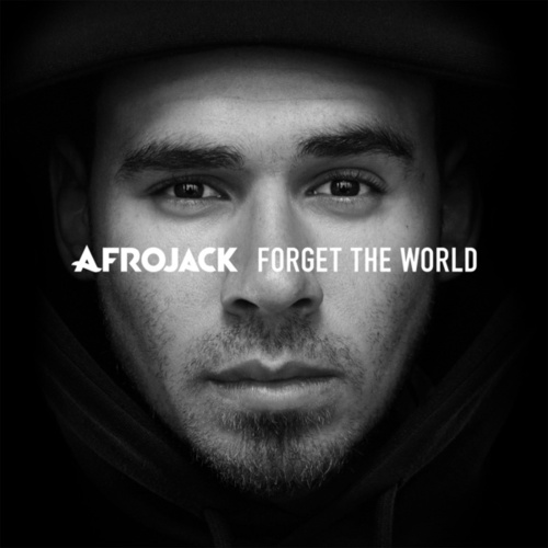 Forget The World (Deluxe) de Afrojack
