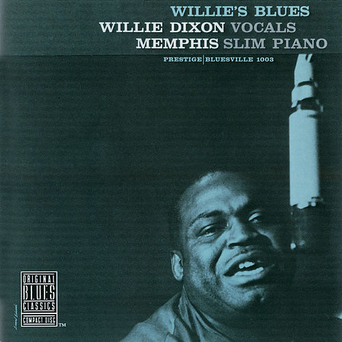 Willie's Blues by Willie Dixon
