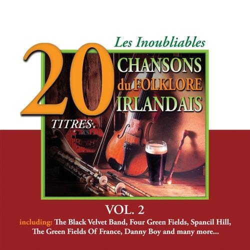 Les Inoubliables du Folklore Irlandais, Vol. 2 - 20 Titres by Various Artists