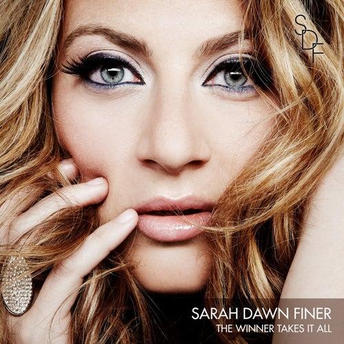 The Winner Takes It All de Sarah Dawn Finer