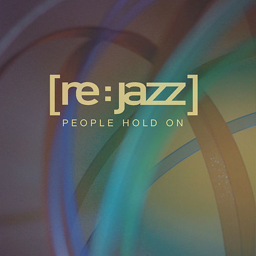 People Hold On de [re:jazz]