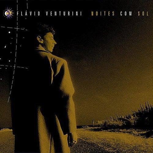 Noites Com Sol de Flavio Venturini