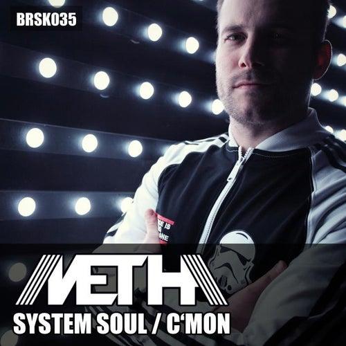 System Soul / C'mon de Metha