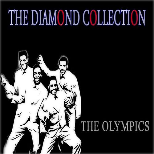 The Diamond Collection (Original Recordings) by The Olympics