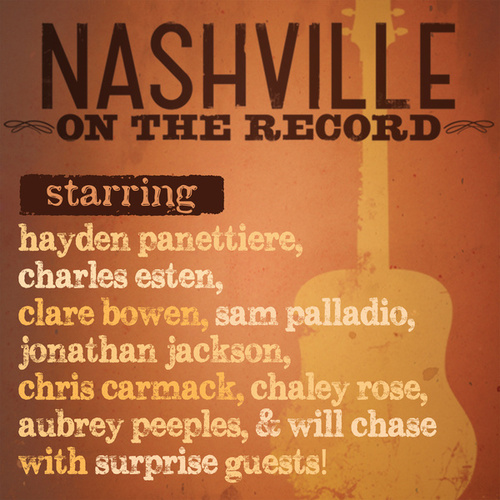 Nashville: On The Record di Nashville Cast