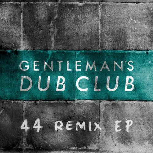 FOURtyFOUR Remixes by Gentleman's Dub Club