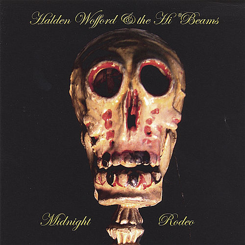 Midnight Rodeo by Halden Wofford and the Hi-Beams